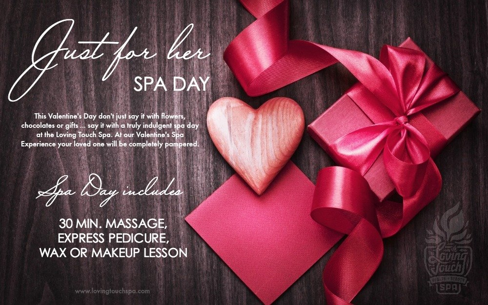 Valentine's Spa Day | Loving Touch Health + Beauty Spa